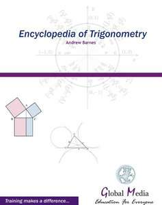 Encyclopedia of Trigonometry - Andrew Barnes 2007