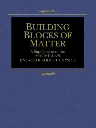 Building Blocks of Matter - Encyclopedia of Physics Supplement - John S. Rigden 2003