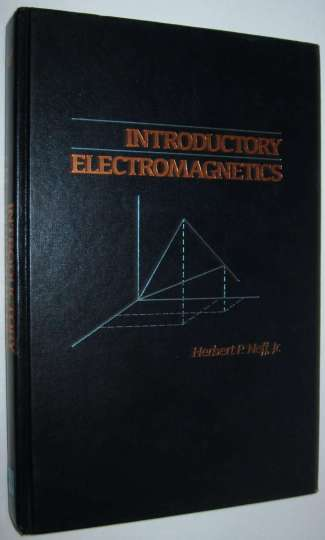 Introductory Electromagnetics - by Neff P. Herbert 1991