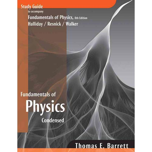 Fundamentals of Physics Condensed