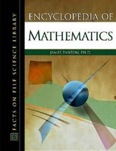 Encyclopedia of Mathematics - James Tanton 2005