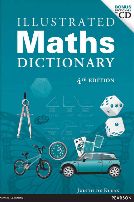 Illustrated Maths Dictionary - Judith de Klerk 2007