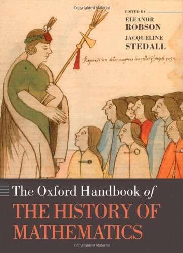 Oxford Handbook of the History of Mathematics - Eleanor Robson 2009
