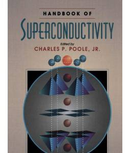 Superconductivity, Handbook Of - Charles P. Poole, Jr. 2000
