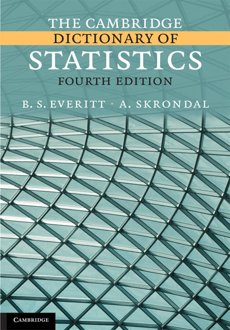 The Cambridge Dictionary of Statistics - B. S. Everitt 2006